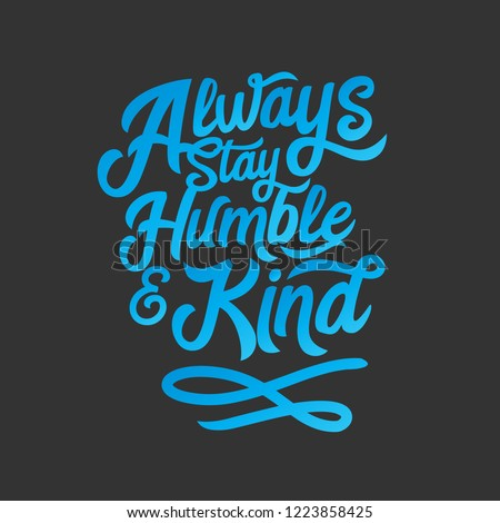 Always Stay Humble Kind Music Lyrics Stock Vector Royalty Free