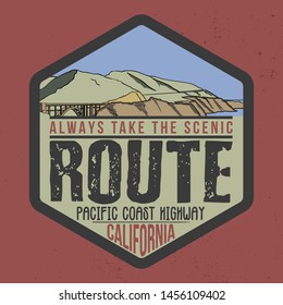 Always take the scenic Route Pacific coast highway California. Slogan western road tripper style t-shirt design, print, typography