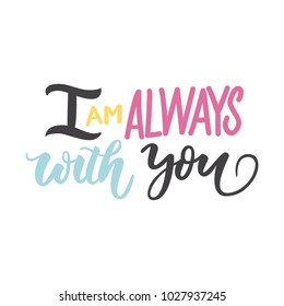 Royalty Free I Am Always With You Stock Images Photos Vectors