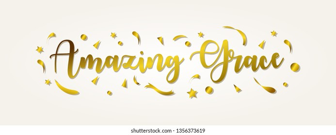 amazing grace lettering with gold color, typography for banner, poster, greeting card and others.