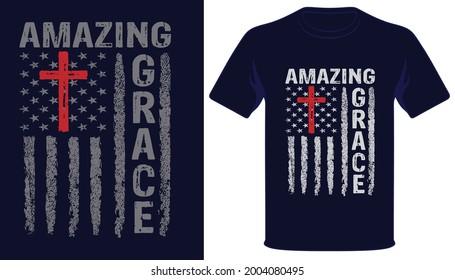 Amazing grace usa grunge flag christian tshirt design