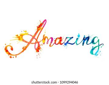 Amazing. Hand written vector doodle font inscription of splash paint letters