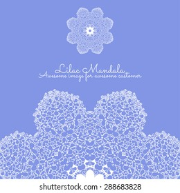 Amazing mandala of lilac flowers in violet colors. Good for design of wedding invitation, poster, cover of book, post cards. Spring and summer theme of illustration