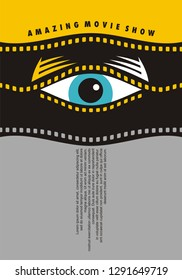 Amazing movie show poster design idea with human eye looking through waved film strip graphic. Cinema vector flyer minimalism concept.