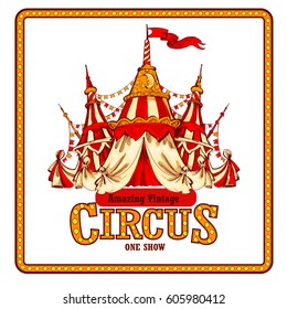 Amazing Vintage Circus Show Detailed poster. Colored Sketch composition. Circus red and white Circus  Tent vector hand-drawn illustration. White background.