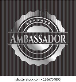 Ambassador silvery badge or emblem