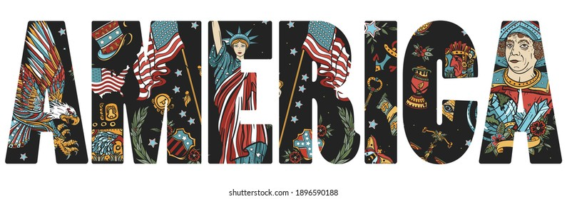 America slogan. United States of America art. Old school tattoo vector style. Statue of liberty, eagle, flag, map. History and culture. Traditional USA patriotic concept