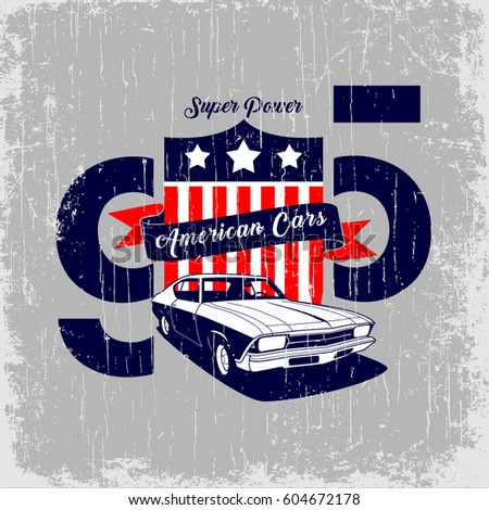 87eba0bb Royalty-free stock vector images ID: 604672178. American Cars vector  T-shirt design - Vector