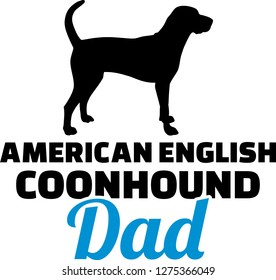 American English Coonhound dad silhouette with blue word