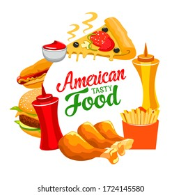 American fastfood takeaway and delivery cheeseburger and hamburger, chicken legs with ketchup and mustard. Fast food pizza, burgers, potato fires and chicken grill, vector restaurant or bistro menu