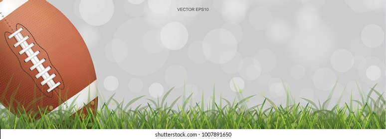 American football ball or rugby ball on green grass field with light blurred bokeh background. Vector illustration.