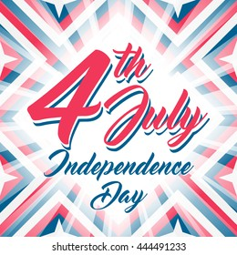 American Independence day 4 th july. Vector illustration. Abstract red-blue-white geometric background with stars and light rays. Lettering 4th July, Independence Day.