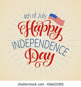 American Independence Day lettering. Vector illustration for cards, prints, festive typography design