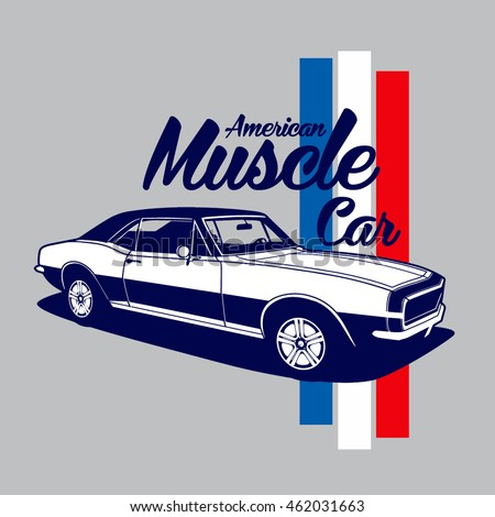 58d7442b Royalty-free stock vector images ID: 462031663. American Muscle Car vector  T-shirt design - Vector