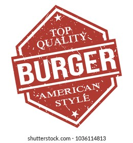 American Style Burger Hamburger Delicious Quality Take Away Fast Food Stamp Design Vector Art