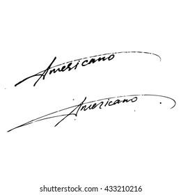 Americano coffee type handwritten phrase isolated on write background