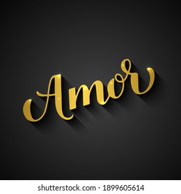 Amor gold calligraphy hand lettering on black background. Love inscription in Spanish. Valentines day typography poster. Vector template for banner, postcard, greeting card, label, flyer, etc.