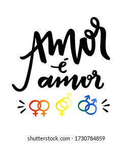 Amor é Amor. Love is Love. Brazilian Portuguese Hand Lettering for LGBT Rights With Icons. Vector.