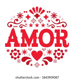 Amor pattern, Valentine's Day vector greeting card - love, Mexican folk art pattern with flowers, hearts and abstract shapes, wedding invitation. Happy design with flowers