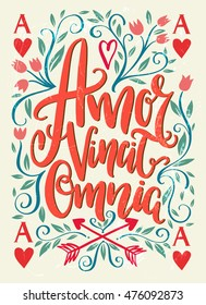 Amor Vincit Omnia Latin phrase. Hand drawn lettering design - creative typographic poster for wall decoration, apparel design. Vintage cute vector illustration with quote.