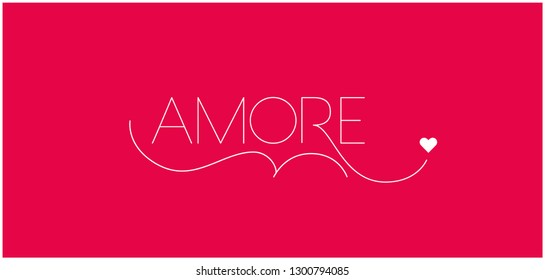 AMORE - hand drawn lettering written in italian, on red background for Valentine`s Day cards, invitations, greetings, posters, flyers, wallpaper, banners, prints, wedding design and decoration, web.
