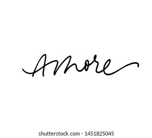 Amore handwritten ink brush vector lettering. Love, italian word handwriting. Valentine day greeting card calligraphy. T shirt decorative print. Romantic feeling, tenderness, amorous relationship.