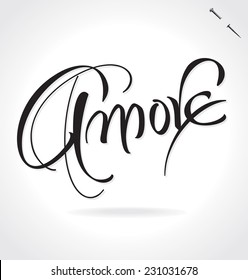 AMORE (Love in Italian) original custom hand lettering -- handmade calligraphy, vector (eps8); typography background/ overlay for romantic photo cards/ party invitations for Valentines Day or wedding;