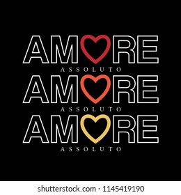 amore slogan for T-shirt printing design and various jobs, vector.