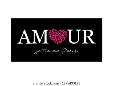 """Amour Je T'aime Paris"" (Love, I Love Paris in French) Text with Leopard Pattern Heart"