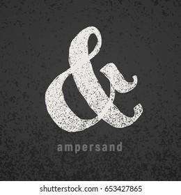 Ampersand. Vector elegant chalk symbol on grunge blackboard. Eps8. RGB. Global colors
