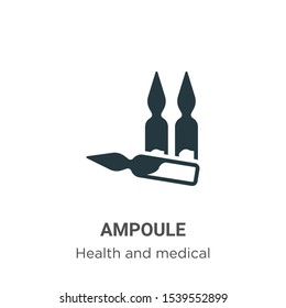 Ampoule vector icon on white background. Flat vector ampoule icon symbol sign from modern health and medical collection for mobile concept and web apps design.