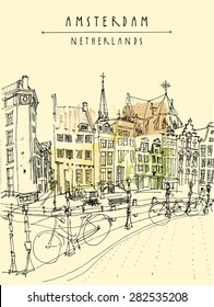 Amsterdam, Holland, Netherlands. View of old center with bicycles. Amsterdam historical buildings. Colored freehand drawing isolated vector. Postcard template with Amsterdam Netherlands hand lettering