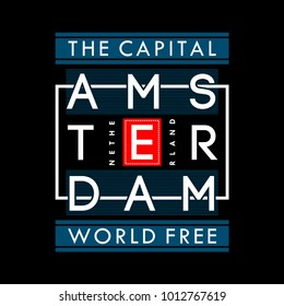 amsterdam typography t shirt graphic design, vector illustration artistic concept,urban culture for young generation fashion style