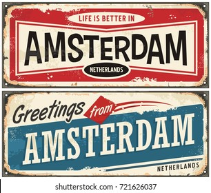 Amsterdam vintage signs collection. Greetings from Amsterdam retro souvenir template. Travel and vacation theme. Life is better in Amsterdam.