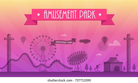 Amusement park - modern vector illustration with landscape silhouette. Text on pink ribbon. Big wheel, attractions, benches, lanterns, trees, skater, circus pavillion. Hot air balloon, airplane