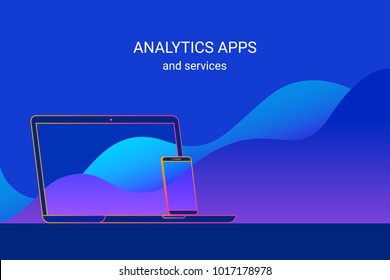 Analytics apps and services for smartphone and laptop presentation and forecast. Gradient line vector illustration of cross platform data analytics and research for mobile and desktop apps.