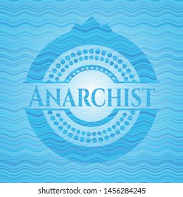 Anarchist water concept style badge. Vector Illustration. Detailed.