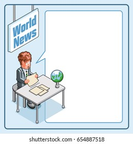 Anchorman reading world news. Isometric style template with speech bubble