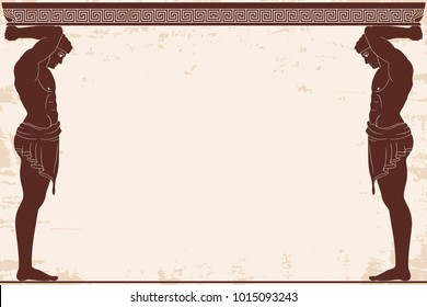 Ancient Greek background with two Atlant and a national ornament. Old beige papyrus with the aging effect.