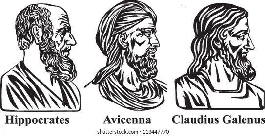 Ancient physicians Hippocrates, Avicenna and Galen.