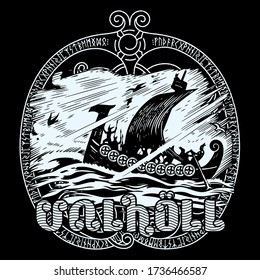 An ancient Scandinavian image of a Viking ship decorated with a dragon head and the inscription Valhalla, isolated on black, vector illustration