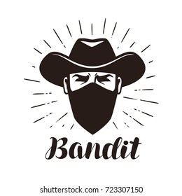 Angry bandit, gangster logo or label. Portrait of cowboy in mask. Lettering vector illustration
