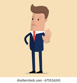 Angry business man or strict boss standing and rejecting something with stop hand gesture.  vector illustration