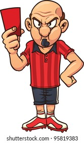 Angry cartoon soccer referee pulling out a red card. Vector illustration with simple gradients. All in a single layer.
