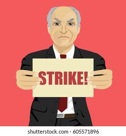 Angry senior businessman holding strike banner