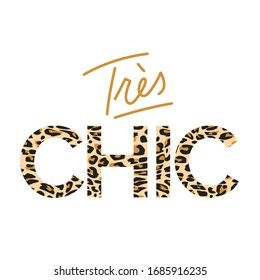 Animal Print Trés Chic in French (very Chic) Vector T-shirt Fashion Design
