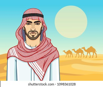 Animation portrait of the Arab man in a traditional headdress. Background - a landscape the desert, a caravan of camels. Vector illustration. the place for the text.