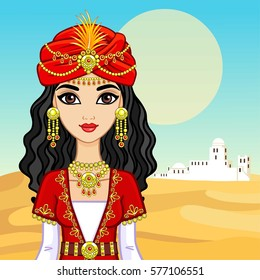 Animation portrait of the Arab princess in ancient clothes. Background - a desert landscape, the white city. Vector illustration.