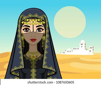 Animation portrait of the beautiful Arab woman in ancient clothes. Background - a landscape the desert, a silhouette of the white city, the palace. The place for the text. Vector illustration.
