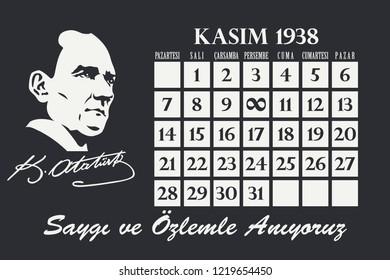 Ankara - November 10, 1938: Ataturk's Death Day Calendar. 10 Kasim; Saygı ve özlemle anıyoruz. Translation: We remember with respect and longing. Vector Illustration.
